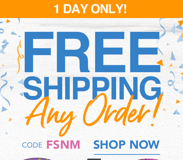 Free Shipping On Every Order With Code FSNM